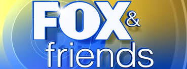 Fox News - Fox & Friends